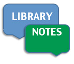 Library Notes Blog