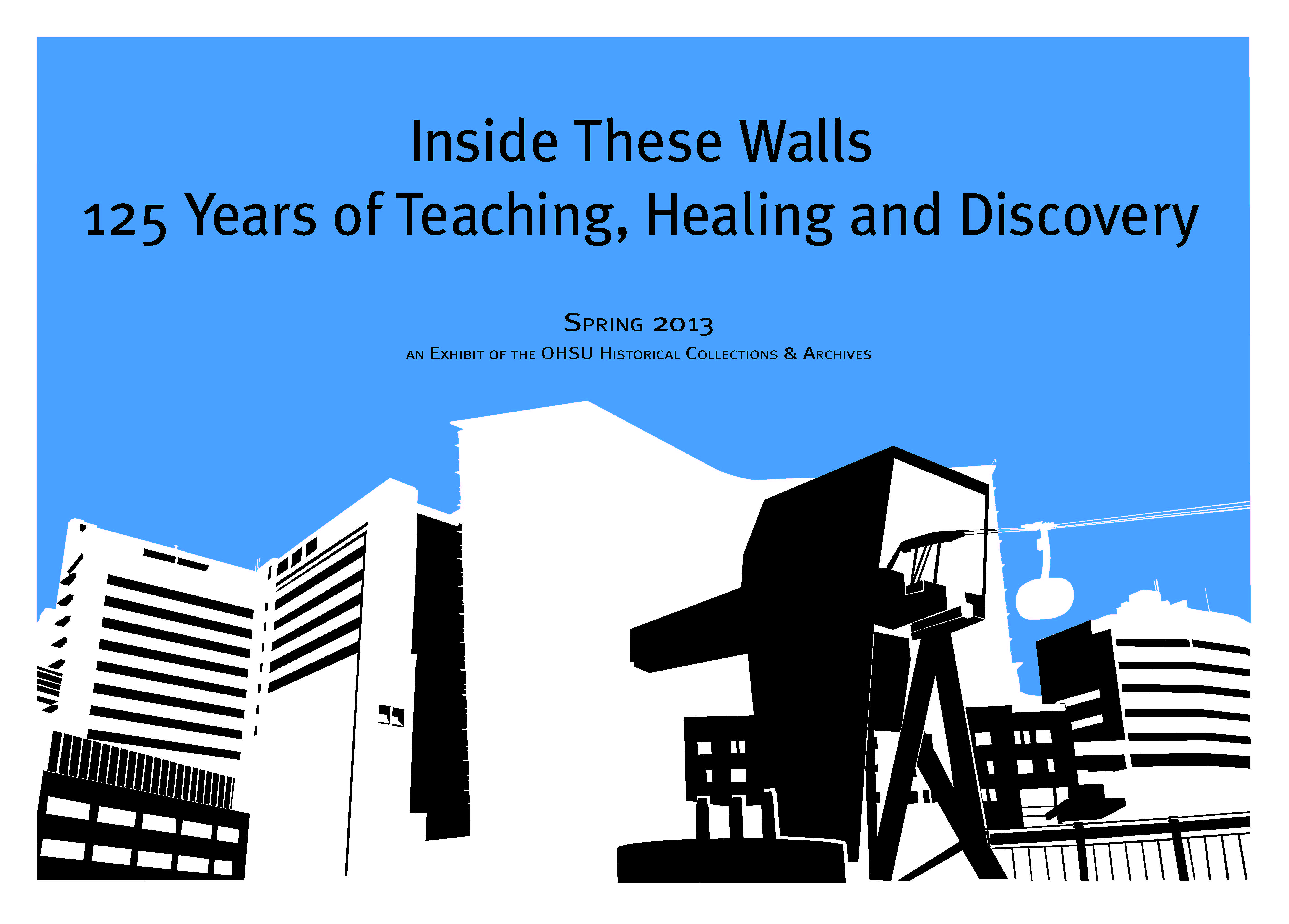inside these walls 125 years of healing teaching and discovery