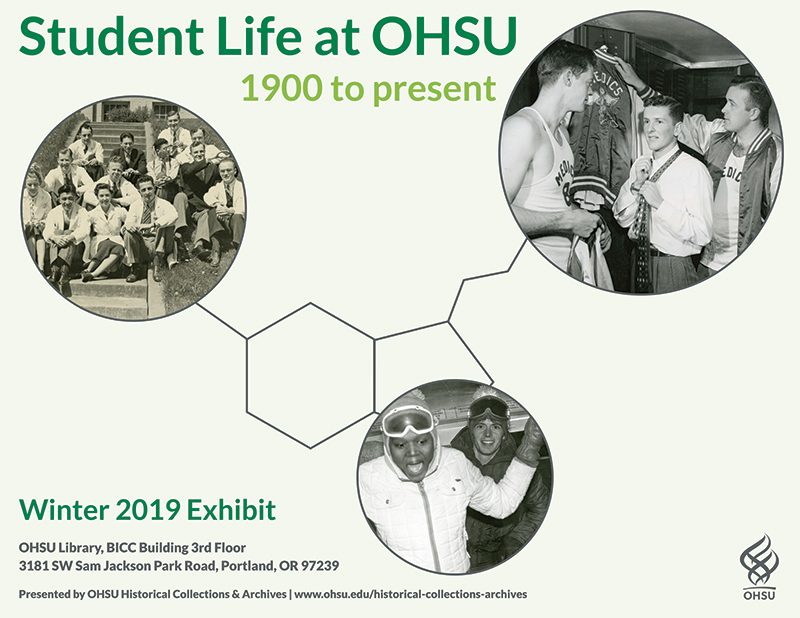 "HCA exhibit poster for ""Student Life at OHSU, 1900 to present"""
