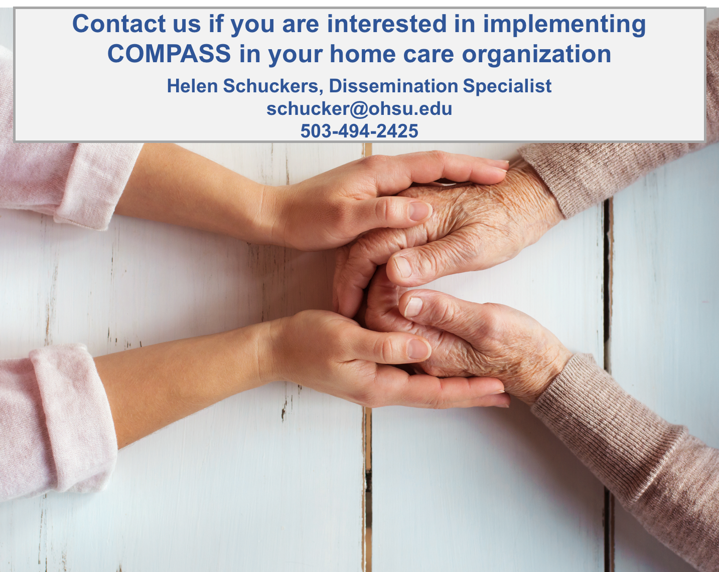 Peer-led program improves home care workers' health, wellbeing and behavior, contact our dissemination specialist Helen Schuckers at schucker@ohsu.edu with questions or if you organization is interested in implementing COMPASS