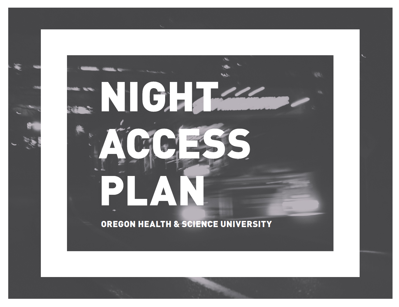 OHSU Night Access Plan cover