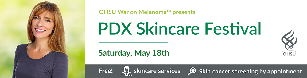 2019 PDX Skincare Saturday May 18th, free skincare services and skin cancer screenings by appointment