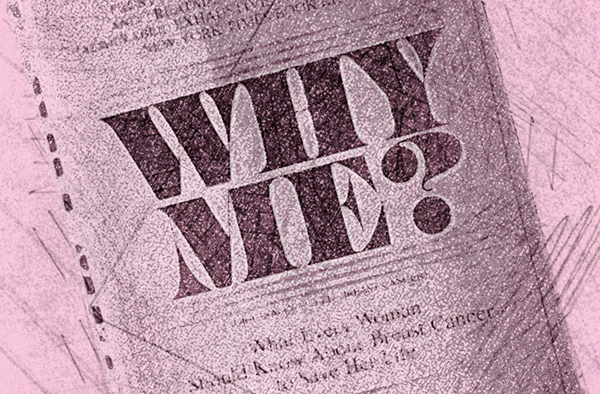 Cover of Rose Kushner's book called Why Me?