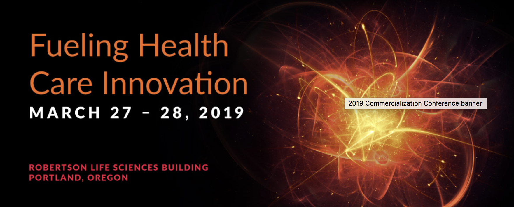 Commercialization Conference: fueling healthcare innovation