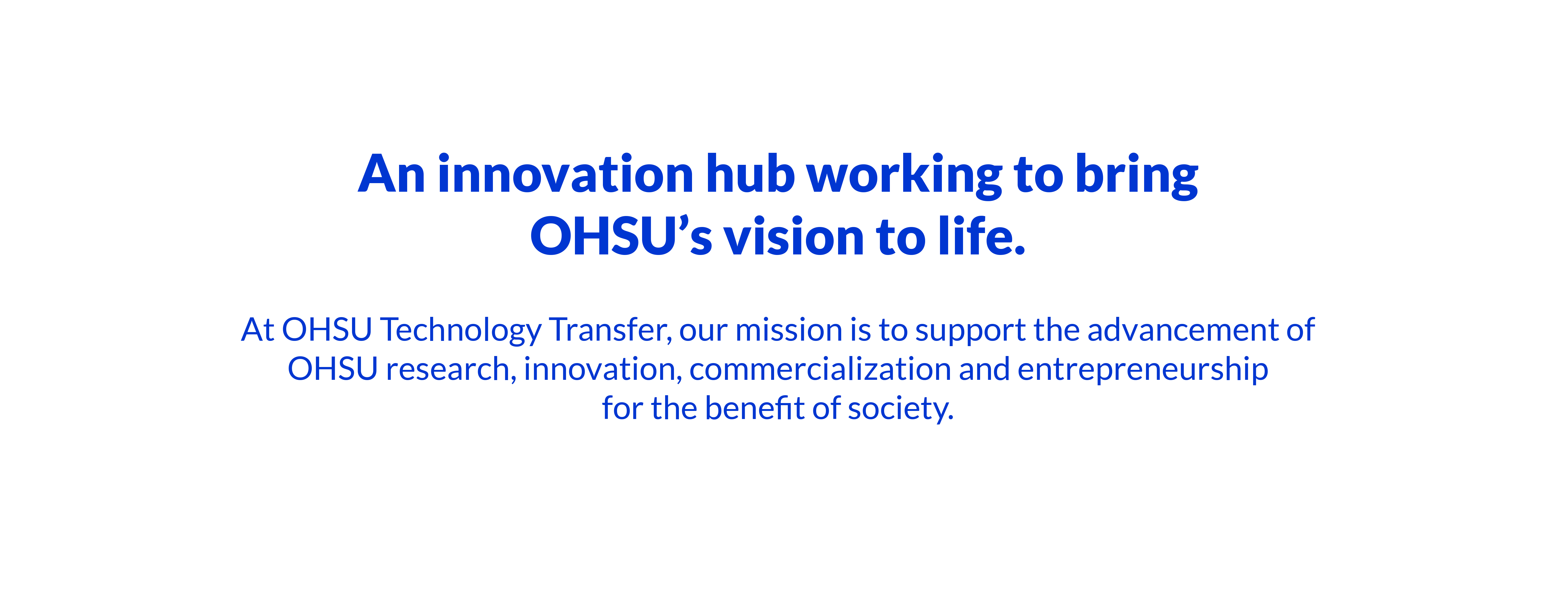 OHSU Technology Transfer advances research, innovation, commercialization and entrepreneurship at OHSU
