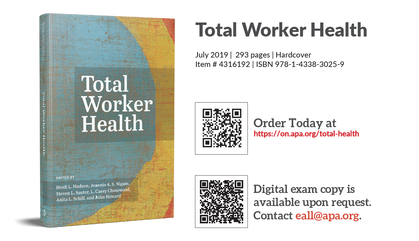 NIOSH's Edited Volume on Total Worker Health. It contains a picture of the book and links to order online and get a digital exam copy.