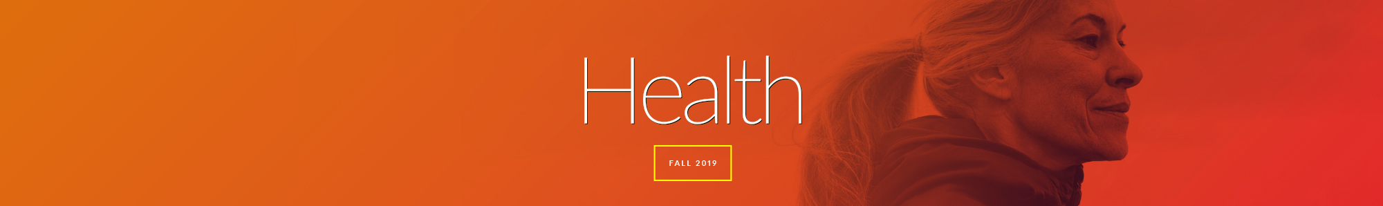 Health Magazine Fall 2019 banner image - orange background with woman