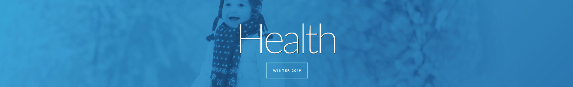Health Magazine Winter 2019 banner image - blue