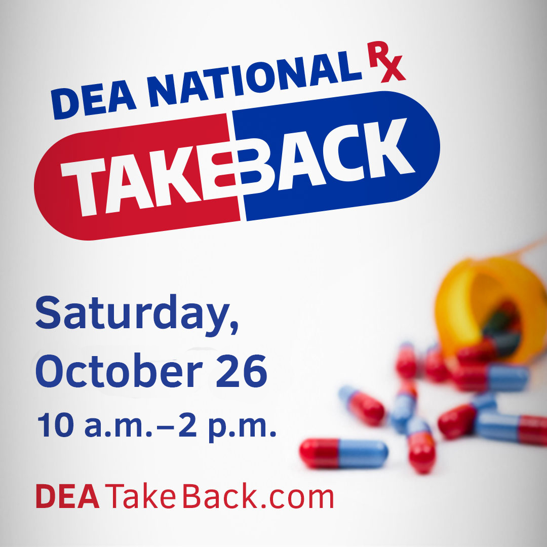 DEA National Rx Takeback Day Flyer, 10-26-16, 10 AM - 2 PM