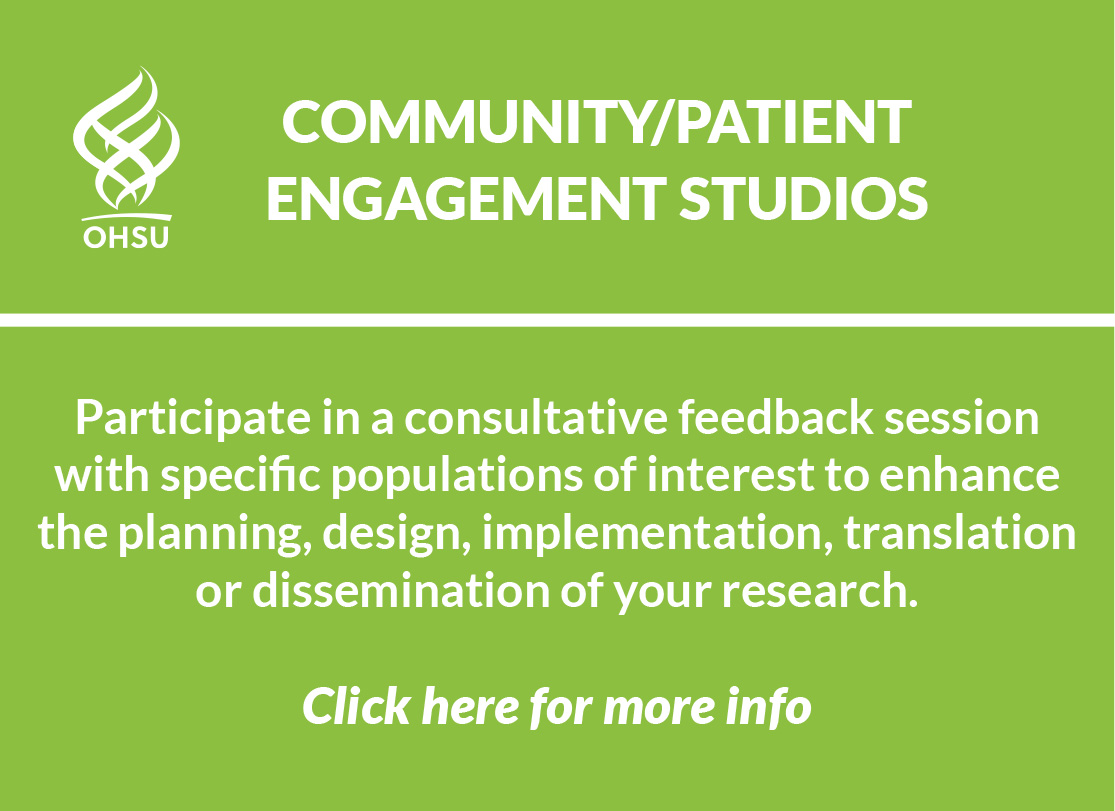 Green logo image of Community-Patient Engagement Studios which are consultative feedback sessions with specific populations of interest to enhance the planning, design, implementation, translation or dissemination of your research with a link to more info.