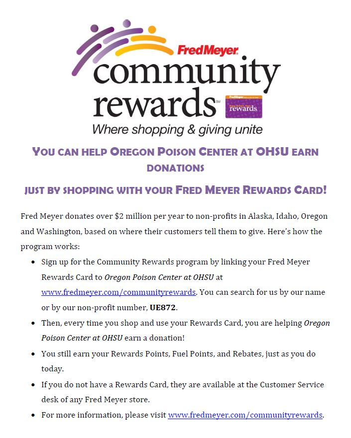 Support Oregon Poison Center by enrolling in Fred Meyer Community Rewards