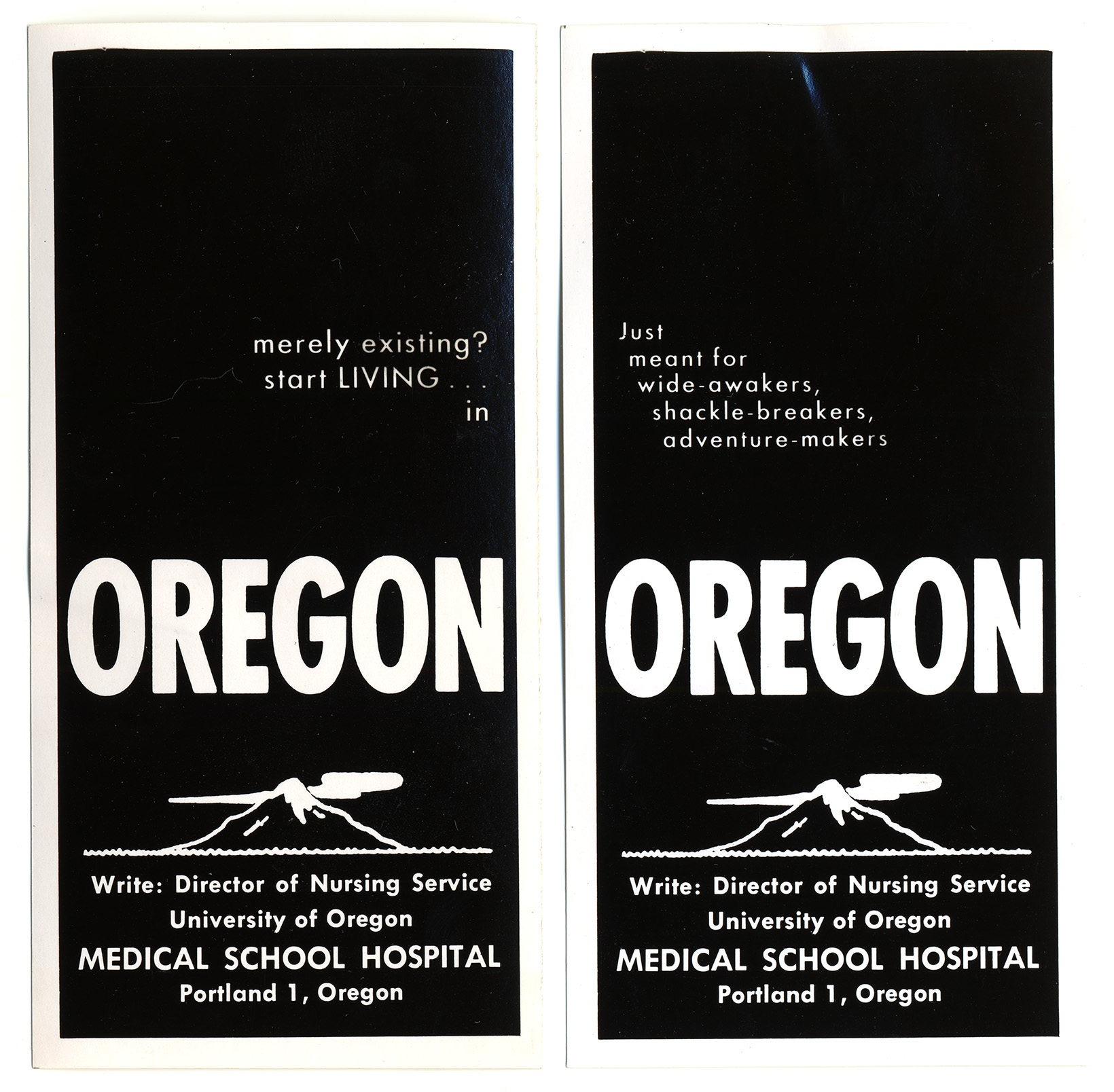 "Advertisements featured in the American Journal of Nursing declared Oregon as a place for ""wide-awakers, shackle-breakers, and adventure-makers."""