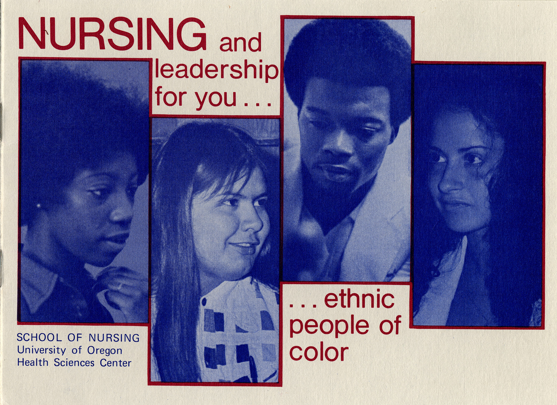"Brochure cover, ""Nursing and Leadership for you… Ethnic People of Color,"" 1980"