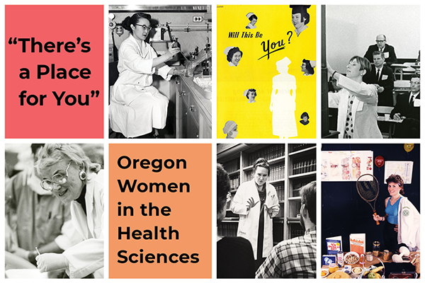 "Poster for ""There's a Place for You"" depicts six photos of women engaged in research, clinical, and teaching in the health professions"