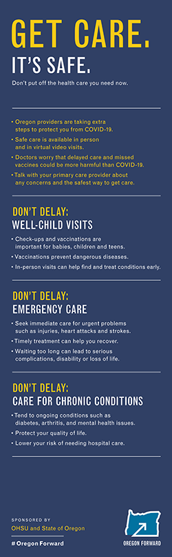 An infographic that encourages people to continue to seek out health care when they need it, and to not delay doing so because of COVID-19.